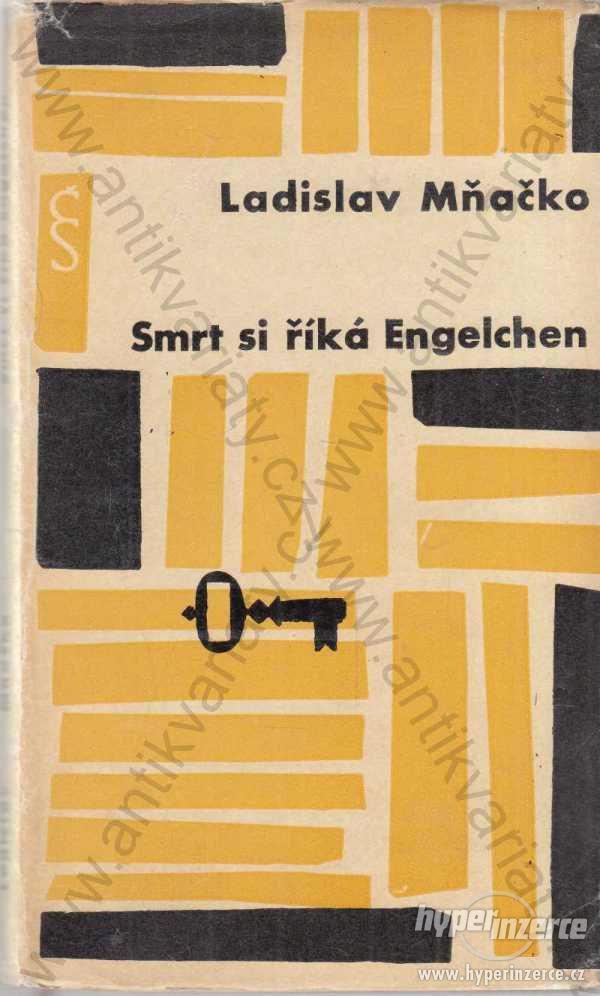 Smrt si říká Engelchen Ladislav Mňačko 1963 - foto 1
