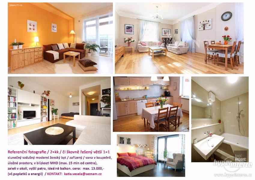 POPTÁVKA:Slunečný vzdušný moderní ženský byt 2+kk/dlouhodobě