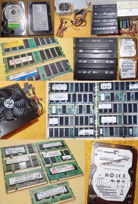 Komponenty pro PC a notebooky -HDD -RAM -mechaniky -zdroje!!