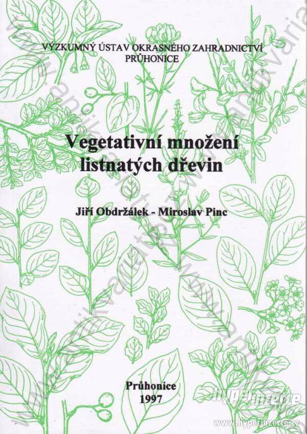 Vegetativní množení listnatých dřevin  1997