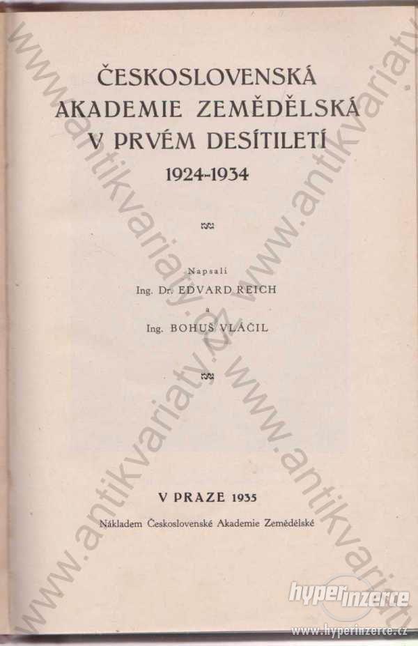 Československá akademie zemědělská 1924 - 1934 - foto 1