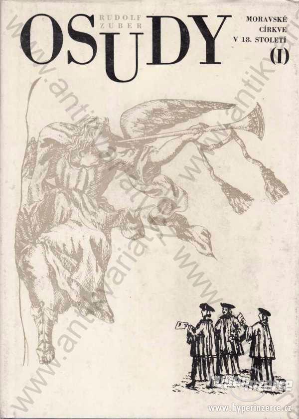 Osudy moravské církve v 18. století I. R.Zuber