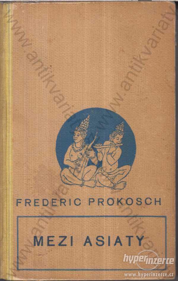 Mezi Asiaty Frederic Prokosch