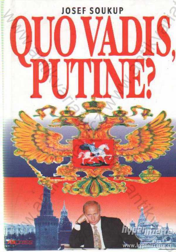 Quo vadis, Putine? - foto 1