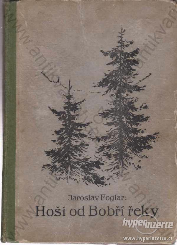 Hoši od Bobří řeky J. Foglar, Z. Burian, J. Kobes
