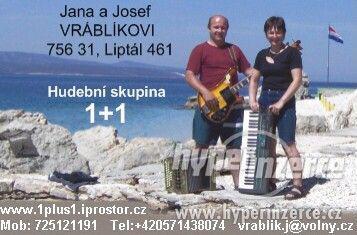 Živá smíšená hudba - kapela 1+1 Vsetínsko, Zlínsko