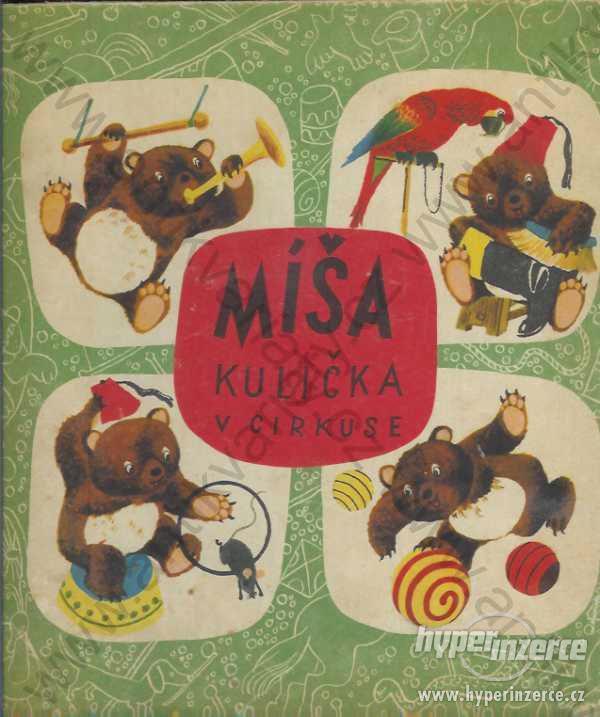 Míša Kulička v cirkuse Jan Vik 1950