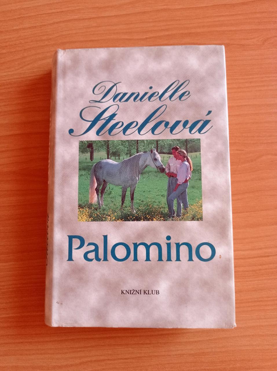DANIELLE STEELOVÁ - Palomino - foto 1