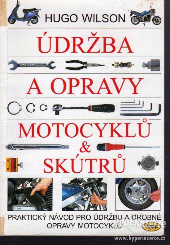 Údržba a opravy motocyklů a skútrů  Hugo Wilson