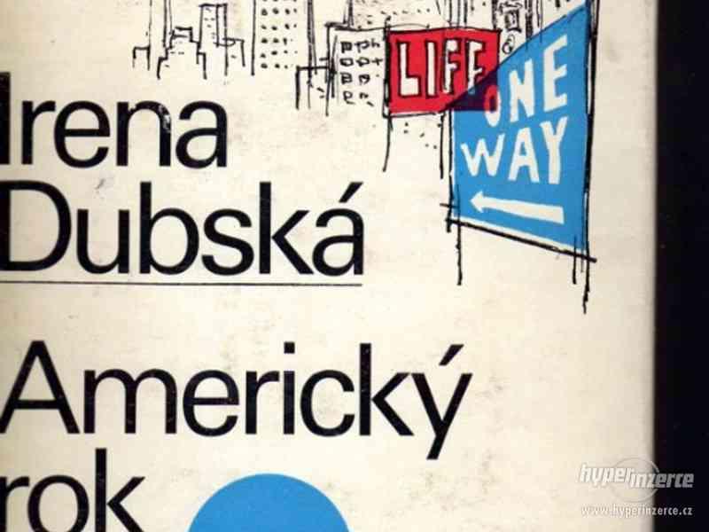 Americký rok  Irena Dubská 1968