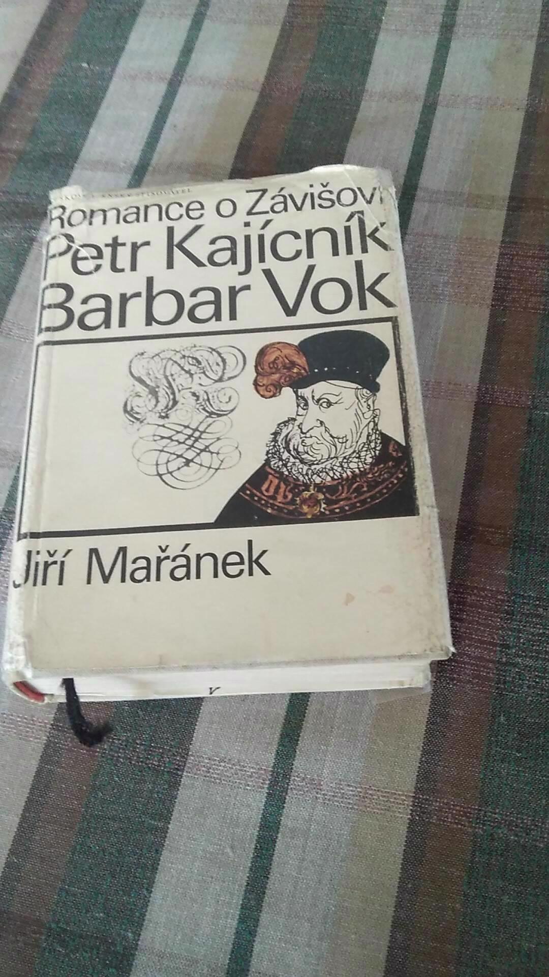 Romance o Závišovi, Petr Kajícník, Barbar Vok - trilogie - foto 1