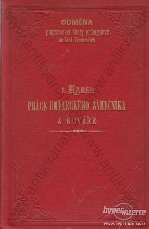 Práce uměleckého zámečníka a kováře 1897