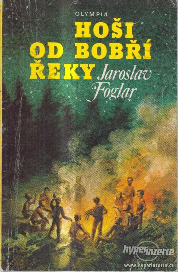 Hoši od Bobří řeky Jaroslav Foglar 1987