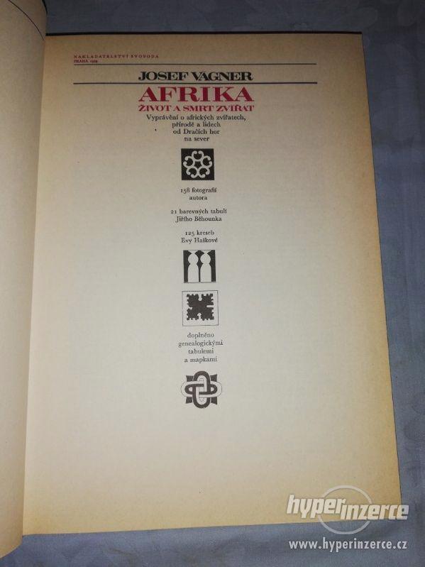 AFRIKA ŽIVOT A SMRT ZVÍŘAT - JOSEF VAGNER - foto 3
