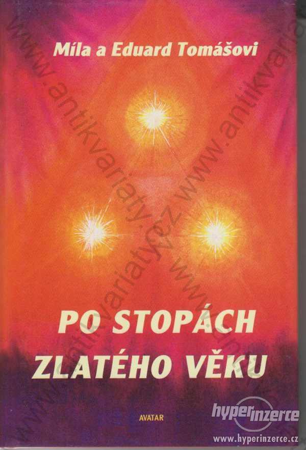 Po stopách zlatého věku M. a E. Tomášovi 1999