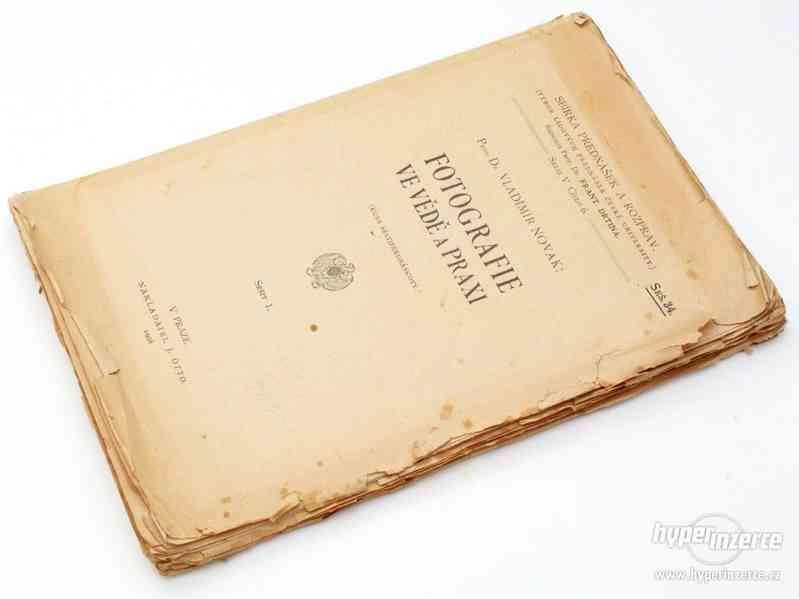 Fotografie ve vědě a praxi, V.Novák, 1908 Otto, kniha,