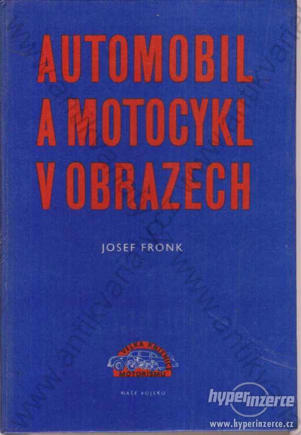 Automobil a motocykl v obrazech Josef Fronk 1960