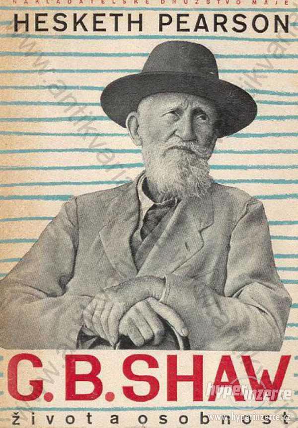 G.B. Shaw život a osobnost  Hesketh Pearson 1948 - foto 1