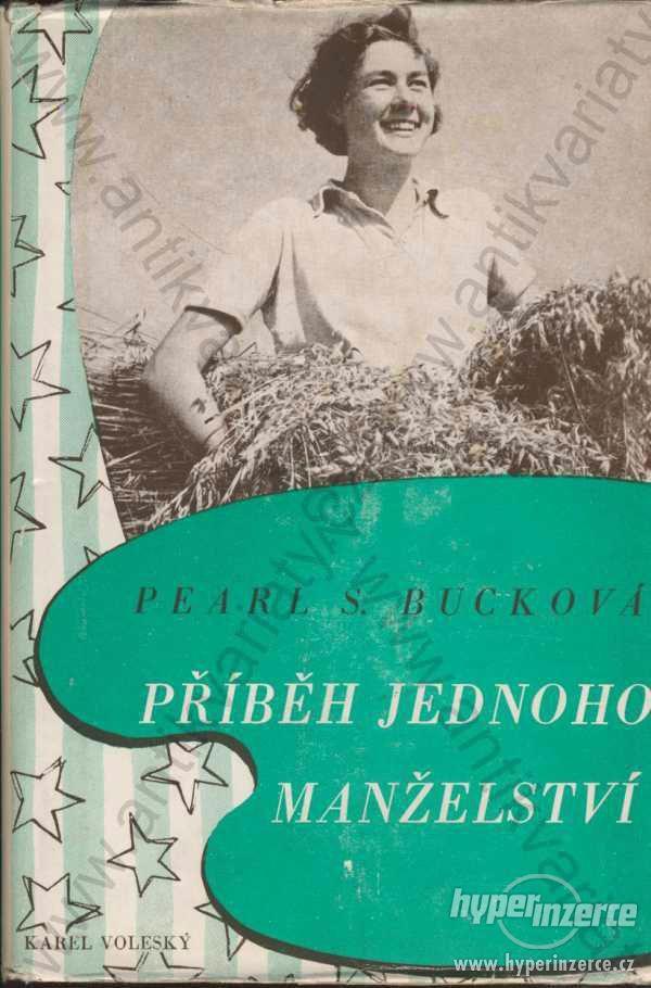 Příběh jednoho manželství Pearl S. Bucková 1948