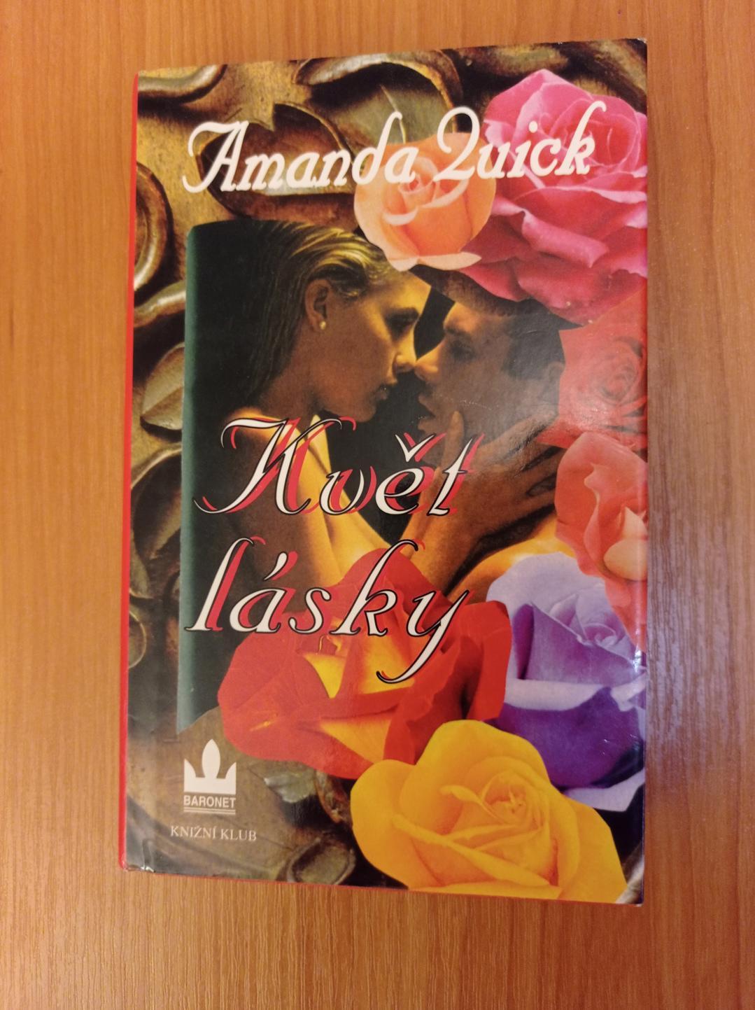 AMANDA QUICK - Květ lásky - foto 1