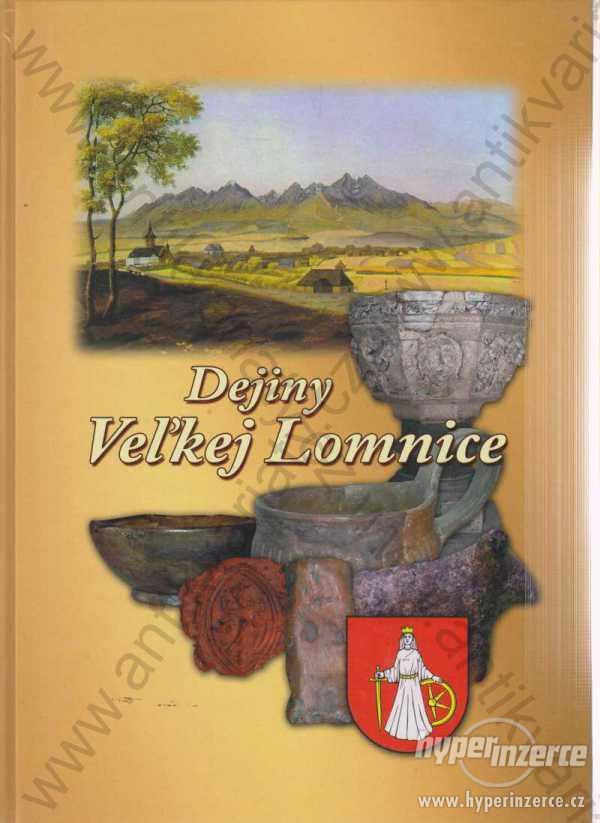 Dejiny Veľkej Lomnice  2008