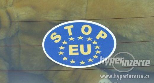 SAMOLEPKA STOP EU - foto 2