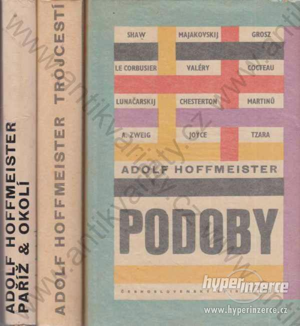 Podoby/ Trojcestí/ Paříž a okolí Adolf Hoffmeister