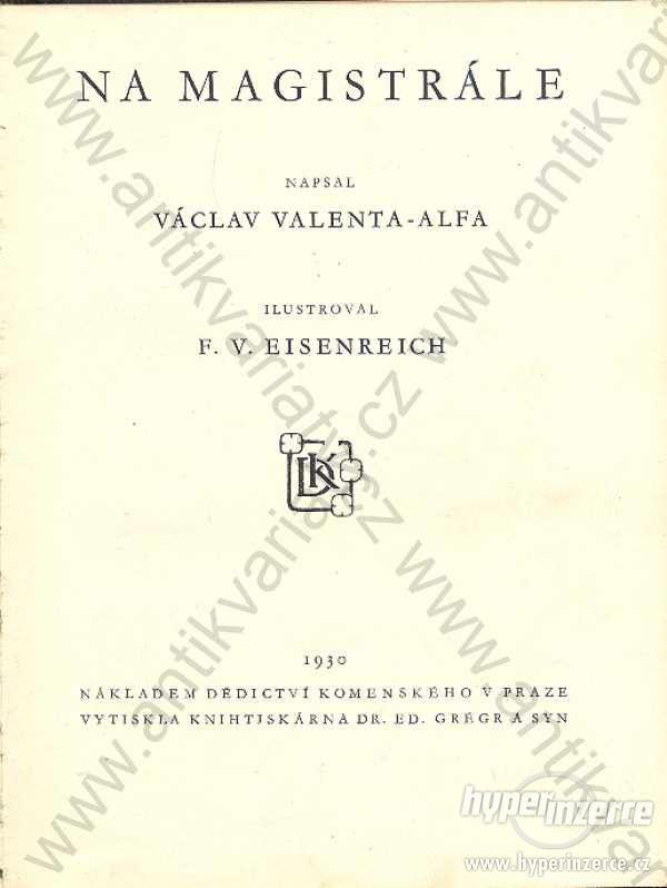 Na magistrále V. Valenta-Alfa Dědictví Komenského