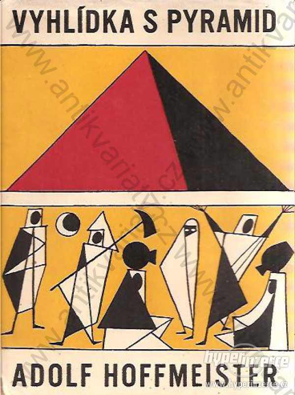 Vyhlídka s pyramid A. Hoffmeister ČS 1957