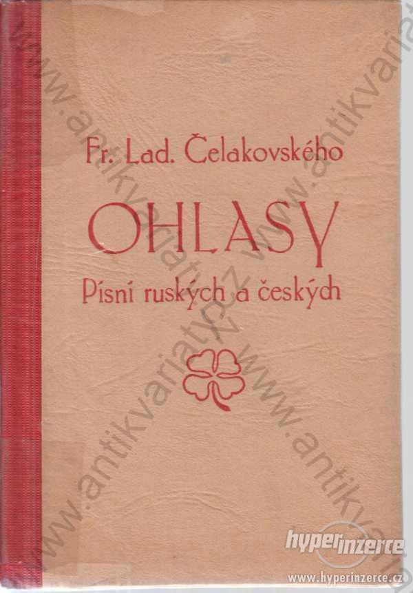 Ohlasy  Fr. L. Čelakovský Písní ruských a českých