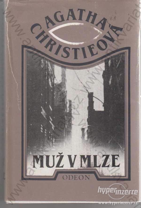Muž v mlze Agatha Christieová Odeon Praha 1977 - foto 1