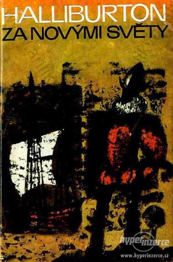 Za novými světy Richard Halliburton Orbis, 1970