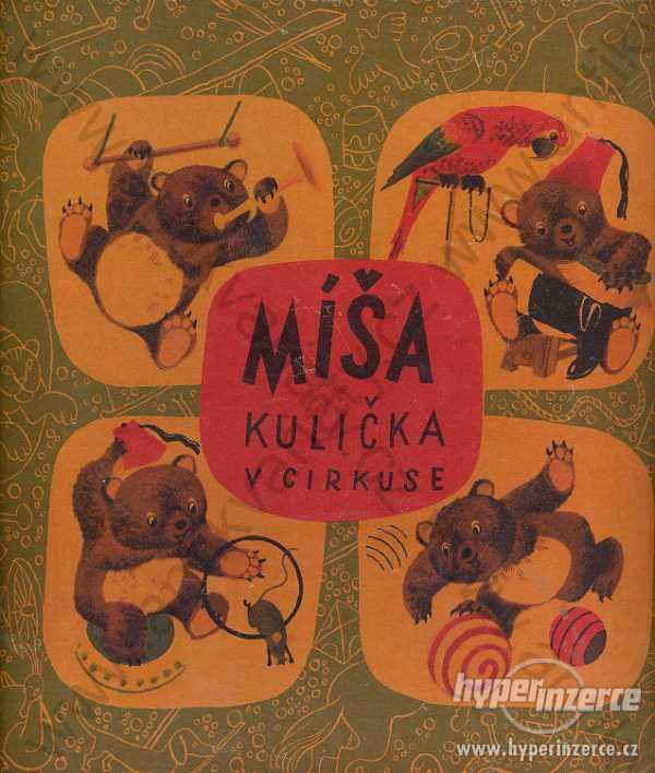 Míša Kulička v cirkuse Jan Vik 1940