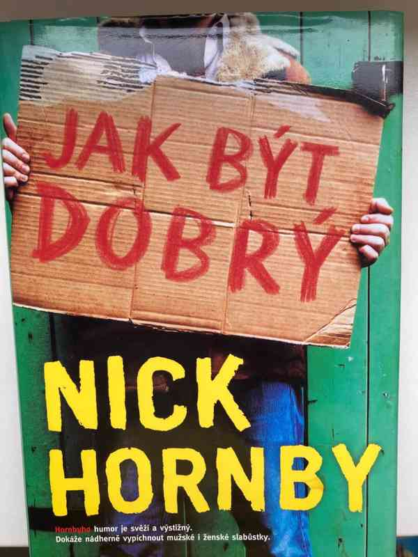 Nick Hornby - Ja být dobrý