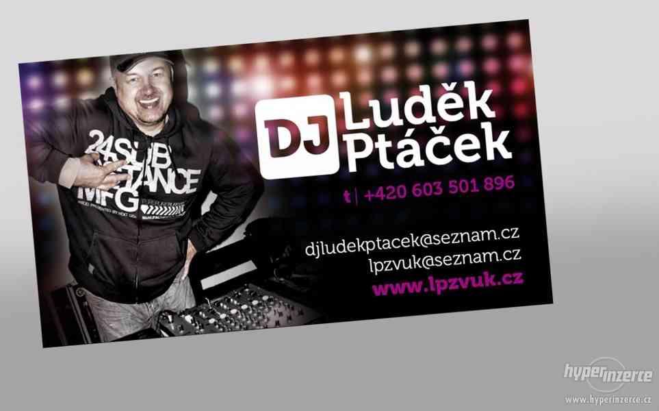 DJ Luděk Ptáček - profi hudba  pro Vaši akci,svatbu,ples