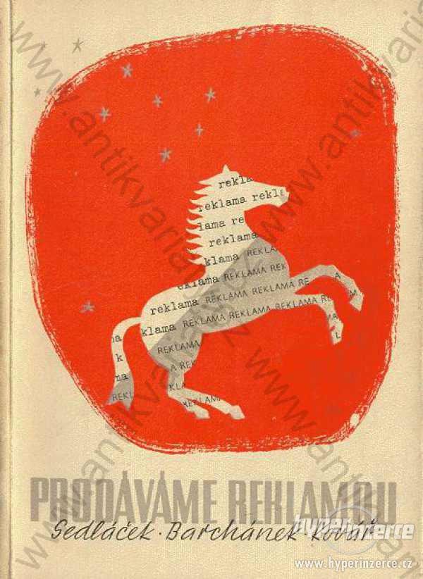 Prodáváme reklamou Sedláček, Barchánek, Kovář 1947 - foto 1