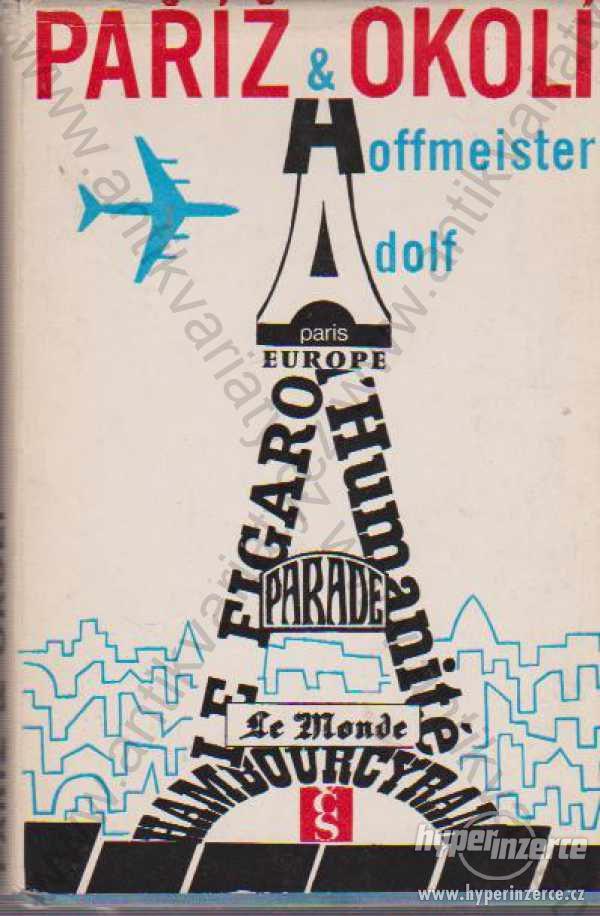 Paříž & okolí Adolf Hoffmeister