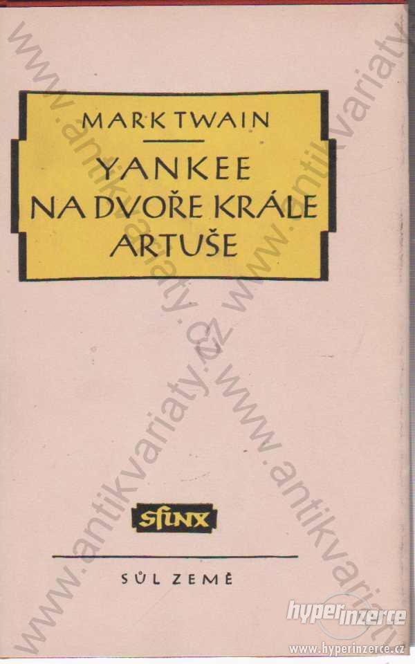 Yankee na dvoře krále Artuše Mark Twain