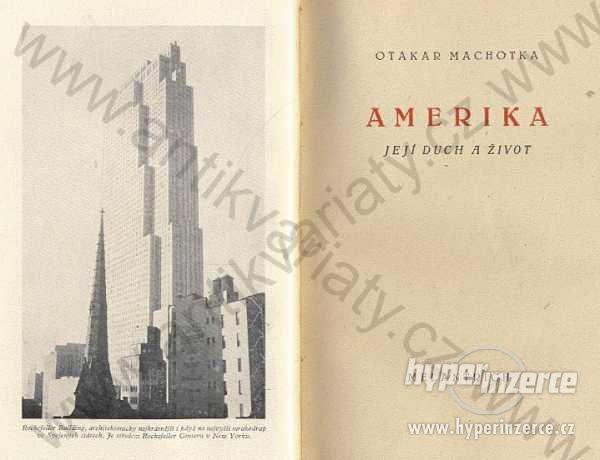 Amerika - Její duch a život Otakar Machotka 1946