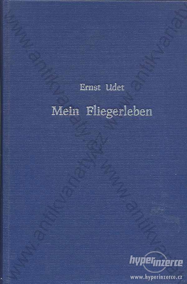 Mein Fliegerleben Ernst Udet Deutscher Verlag 1935