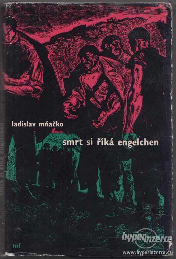 Smrt si říká Engelchen Ladislav Mňačko 1960