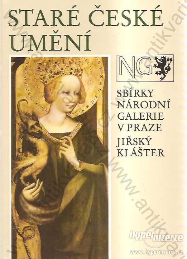 Staré české umění Sbírky NG v Praze Jiřský klášter