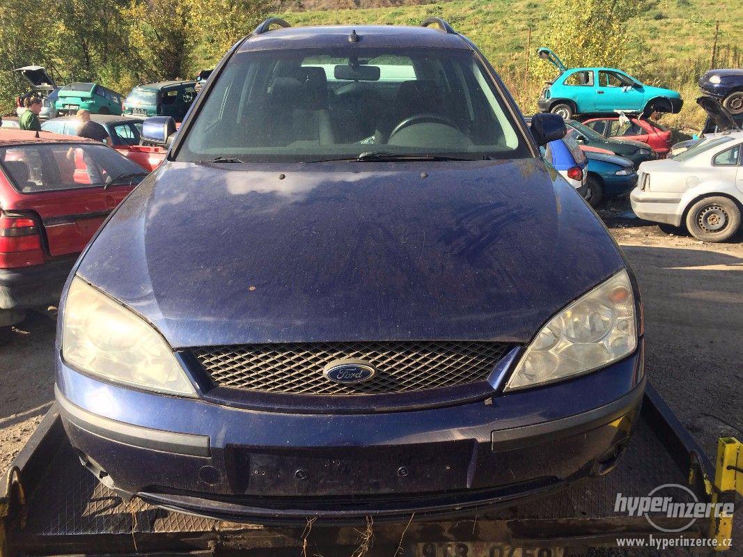 Prodám náhradní díly na Ford Mondeo MK3 2.0 TDCI 96kw - foto 1