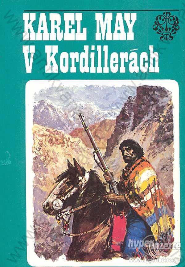 V Kordillerách Karel May 1975