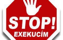 STOP STAROSTEM S EXEKUTORY !!