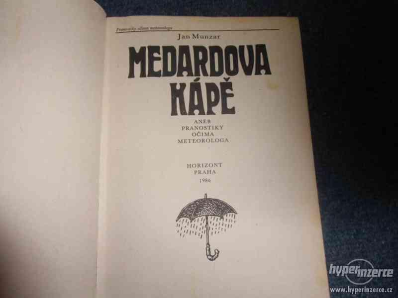 Munzar Jan: Medardova kápě aneb Pranostiky očima meteorologa - foto 2