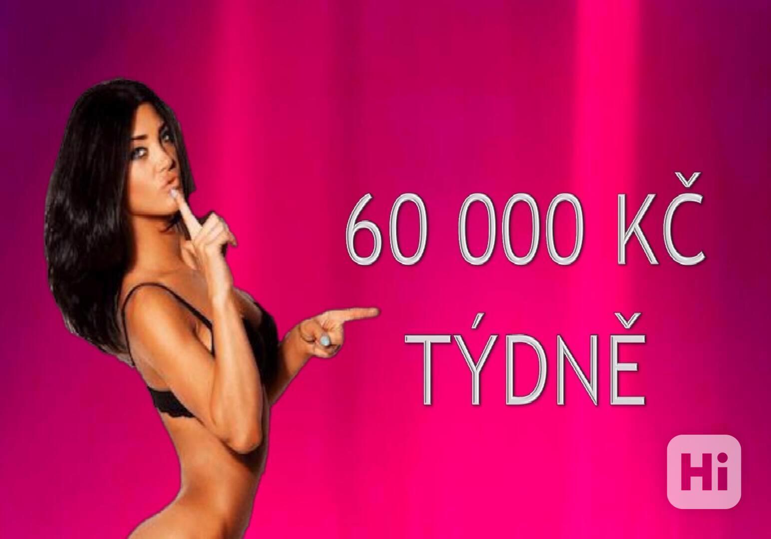 60 000 KČ TÝDNĚ, NEJLEPŠÍ PODMÍNKY V PRAZE !!! - foto 1